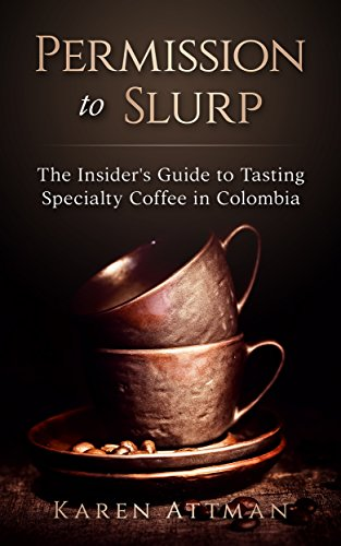 Permission to Slurp. Bogotá International Press